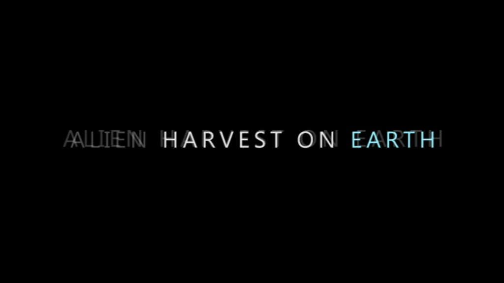 Alien Harvest on Earth