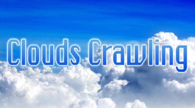 Clouds Crawling